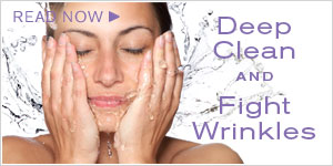 Deep Clean and Fight Wrinkles