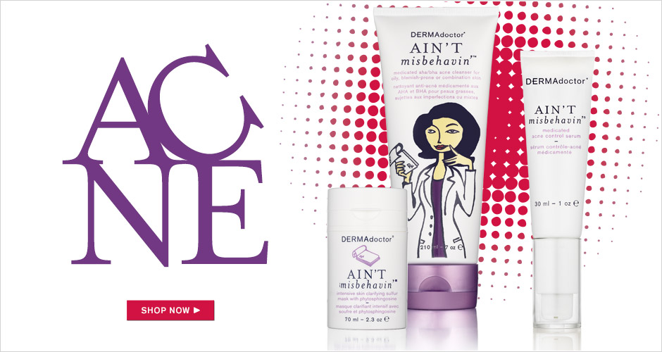 Ain't Misbehavin' Acne Treatments
