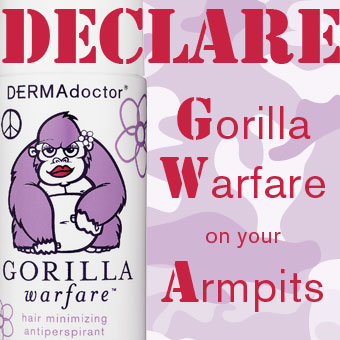 Declare Gorilla Warfare on Your Armpits