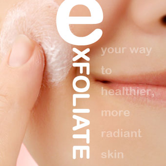 Exfoliate Your Way to Healthier, More Radiant Skin