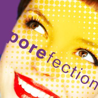 Porefection