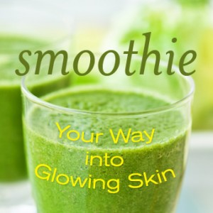 Smoothie Your Way into Glowing Skin!