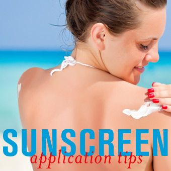 Sunscreen Application Tips