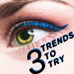 3 Trends To Try