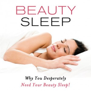 Beauty Sleep: Why You Desperately Need Your Beauty Sleep!