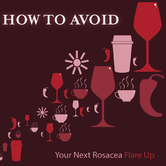 Avoid Rosacea Flare-Ups