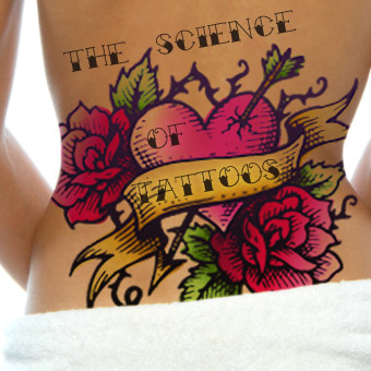 Science of Tattoos