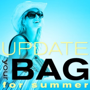 Update Your Bag For Summer