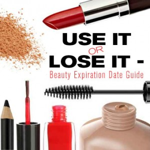 Use it or Lose it - Beauty Expiration Date Guide