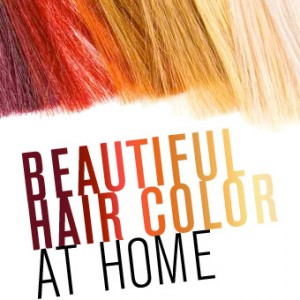 Beautiful Hair Color at Home