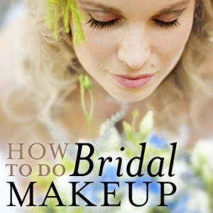 How to Do Bridal Makeup