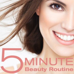 The Five-Minute Beauty Routine