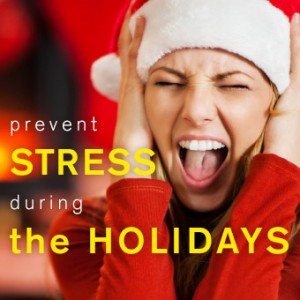 Best Ways to Prevent Stress During the Holidays