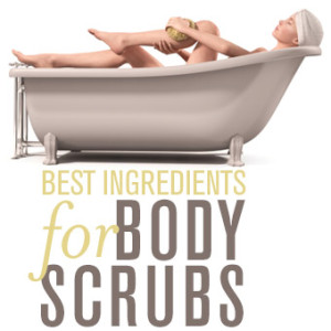 Ingredients to look for in Body Scrubs