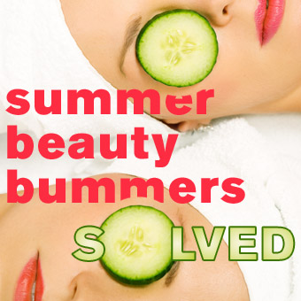 Summer Beauty Bummers