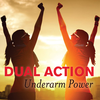Dual Action Underarm Power
