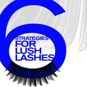 Six Strategies for Lush Eyelashes