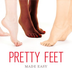 Pretty Feet Made Easy